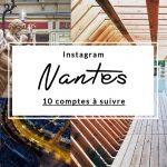 Instagram, 10 comptes nantais qui nous font découvrir la ville