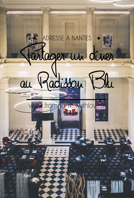 """Le diner """"A partager"""" du Radisson Blu"""
