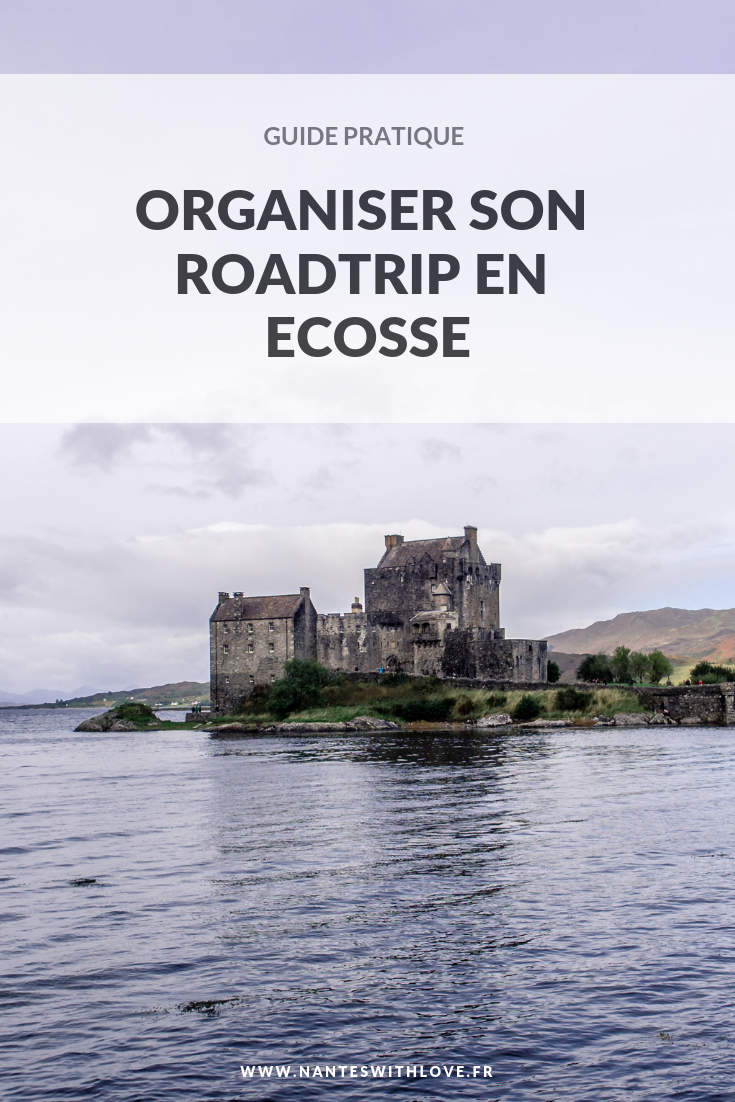 Guide pratique pour organiser son roadtrip en Ecosse